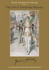 The Art of Fortunino Matania: Illustration Art Gallery Presents a Catalogue NEW