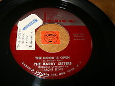 THE BARRY SISTERS - THE DOOR IS OPEN - BIG DILEMMA  / LISTEN - GIRL GROUP