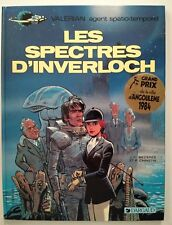 VALERIAN ** TOME 11 LES SPECTRES D INVERLOCH ** EO  COMME NEUF MEZIERES/CHRISTIN