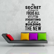 Wall Stickers Vinyl Decal The Secret Of Change Is To Focus Your Energy.. (z1977)