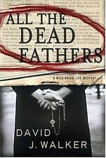 All the Dead Fathers (Kirsten and Dugan), David J. Walker, Good Book