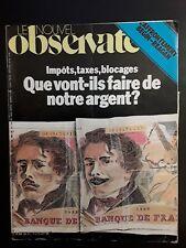 Le Nouvel Observateur : Impôts, taxes, blocages - n°923, 17 au 23 juillet 1982