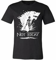 Arya Stark Not Today T-Shirt Game of Thrones Shirts Inspired Unisex Gift, Small