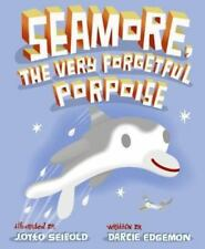 New - Seamore, the Very Forgetful Porpoise by Edgemon, Darcie