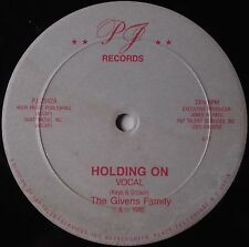 "GIVENS FAMILY: Holding On 12"" BOOGIE FUNK modern soul PJ RECORD scarce!"