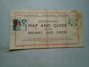 LIVERPOOL OVERHEAD RAILWAY MAP AND GUIDE OF THE RAILWAY AND DOCKS 1949  ?