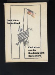 (178) Denk ich an Deutschland... Karikaturen aus der Bundesrepublik Deutschland