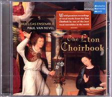 ETON CHOIRBOOK Paul Van Nevel HUELGASENSEMBLE Sutton Browne Wylkynson Sturton CD