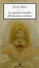 La signorina Gentilin dell'omonima cartoleria - Romanzo di Aldo Busi - Mondadori