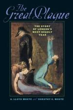 The Great Plague : The Story of London's Most Deadly Year by Dorothy C. Moote...