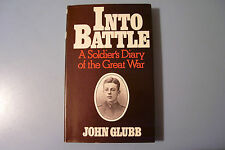 INTO BATTLE. A Soldier's Diary of the Great War.
