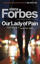Forbes, Elena, Our Lady of Pain, Paperback, Very Good Book