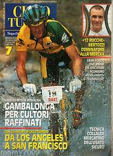 RIVISTA=CICLO TURISMO=N°7 1995=BERTOZZI=LA NOVE COLLI
