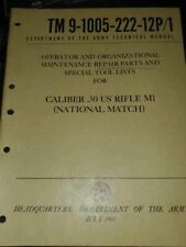 Vietnam War US Army TM 9-1005-222-12P-1 National Match Rifle Book Dated 1961