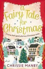 A Fairytale for Christmas by Chrissie Manby (Paperback, 2016)