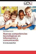 Nuevas competencias tecnológicas en información y comunicación: En la Sociedad R