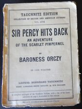1927 Sir Percy Hits Back Adventure of the Scarlet Pimpernel by Orczy Tauchnitz