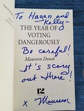 Maureen Dowd, THE YEAR OF LIVING DANGEROUSLY *SIGNED* 2016 HBDJ 1ST/1ST New!