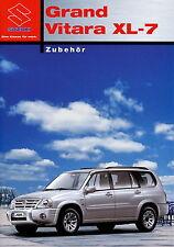 Suzuki Grand Vitara XL 7 Zubehör Prospekt 2003 8/03 brochure prospectus catalog
