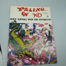DUTCH COMIC BOOK:  PALING EN KO: HET GEVAL VAN DE STOKVIS NO. 5 (B17)