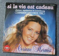 Corinne Hermes, si la vie est cadeau - eurovision 1983 + 1 , SP - 45 tours