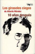 GIRASOLES CIEGOS DE ALBERTO MÉNDEZ, LOS. ENVÍO URGENTE (ESPAÑA)