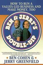 Ben Jerrys Double Dip: How to Run a Values Led Business and Make Money-ExLibrary
