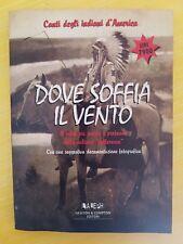 LIBRO DOVE SOFFIA IL VENTO - CANTI DEGLI INDIANI D'AMERICA - L'ALEPH NEWTON 1997