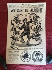 Ravi Zupa Emergency Fund Ltd. Ed. Print We Gon' Be Alright Signed Numbered