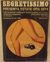 SEGRETISSIMO ESTATE SPIA 1974 - MONDADORI - Ristampa - Con 3 romanzi completi