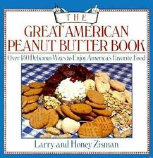 The Great American Peanut Butter Book: A Book of Recipes, Facts, Figures, and Fu