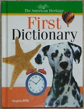 AMERICAN HERITAGE FIRST DICTIONARY ~ ILLUSTRATED ~ HC