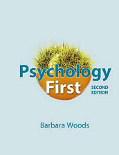 Psychology First, 2nd Edition, Woods, Barbara, Very Good Book