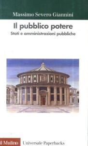 Il pubblico potere. Stati e amministrazioni pubbliche Il pubblico potere.