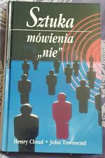 SZTUKA MOWIENIA NIE Henry Cloud John Townsend | Hardback 1997 | Polish book