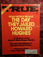 TRUE June 1972 Howard Hughes Noah Dietrich Leo Durocher Eva Cropp Les Hemingway