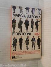 MARCIA SU ROMA E DINTORNI Emilio Lussu Mondadori Oscar 169 1974 fascismo libro