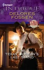 NEW - The Texas Lawman's Last Stand by Fossen, Delores
