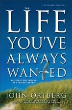 NEW The Life You've Always Wanted: Spiritual Disciplines for Ordinary People XED