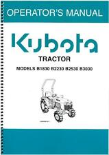 KUBOTA TRACTOR - MODELS B1830 B2230 B2530 B3030 OPERATORS MANUAL