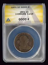 1801 Draped Bust Cent 1C 3 Errors S-219 ANACS Good 4