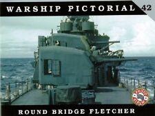 Classic Warships Publishing - Warship Pictorial 42 - Round Bridge Fletcher  Book