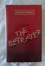 The Betrayer by Domini Wiles | HC/DJ 1979 1st Edition