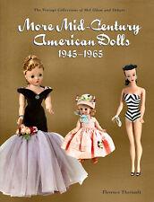 More Mid-Century American Dolls 1945-1965