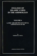 Sylloge of Islamic coins in the Ashmolean - Volume 4