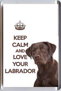 KEEP CALM and LOVE YOUR LABRADOR image of a BROWN Labrador DOG Fridge Magnet