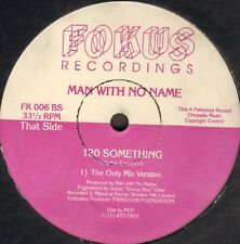 Man With No Name - Geddit !!? / 120 Something - 1991 - Fokus - FK 006 - Usa