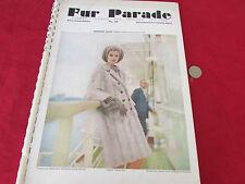 FUR  Parade Amazing Fashion Pics and Adverts  inc Mink  Chinchilla  etc  1966