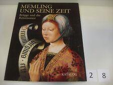 Memling und seine Zeit Brügge und die Renaissance Martens