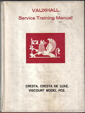 Vauxhall Cresta, De Luxe PC & Viscount PCE Original Workshop Manual 6 Bound Vols